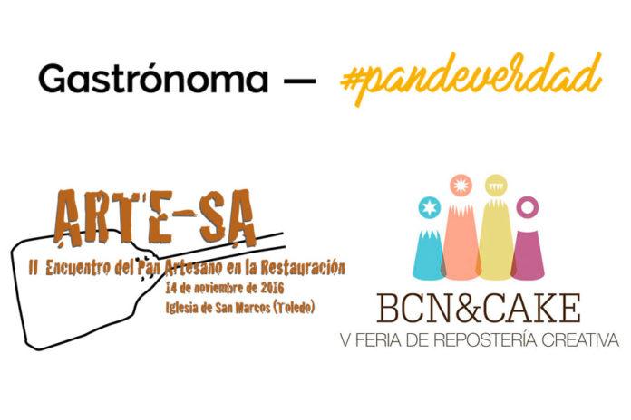 Trio de ferias de panadería y pastelería: Artesa. Gastrónoma y BCN & Cake