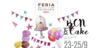 BCN&CAKE vuelve en Septiembre con Barcelona Degusta